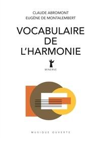 Claude Abromont et Eugène de Montalembert - Vocabulaire de l'harmonie.