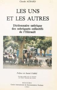 Claude Achard - Dictionnaire satirique des sobriquets collectifs de l'Hérault.
