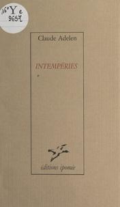 Claude Adelen et Gérard Noiret - Intempéries.