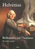 Claude-Adrien Elvezio - Réflexions sur l'homme & autres textes.