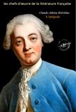 Claude-Adrien Helvétius - Helvetius l'intégrale : Œuvres complètes Tome 1 à 12 (Format professionnel électronique © Ink Book édition)..