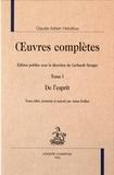 Claude-Adrien Helvétius - Oeuvres complètes - Tome 1, De l'esprit.