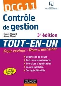 Claude Alazard et Sabine Sépari - Contrôle de gestion DCG 11 tout-en-un.