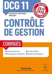 Claude Alazard et Romaric Duparc - Contrôle de gestion DCG 11 - Corrigés.