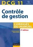 Claude Alazard et Sabine Sépari - DCG 11 - Contrôle de gestion - 4e éd. - Corrigés du manuel.