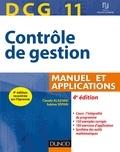 Claude Alazard et Sabine Sépari - DCG 11 - Contrôle de gestion - 4e éd. - Manuel et Applications.