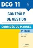 Claude Alazard et Sabine Sépari - DCG 11 - Contrôle de gestion - 5e éd. - Corrigés du manuel.