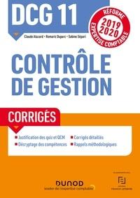 Claude Alazard et Romaric Duparc - DCG 11 Contrôle de gestion - Corrigés - Réforme Expertise comptable 2019-2020.