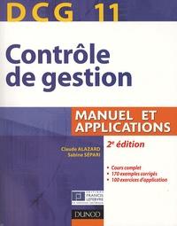 Claude Alazard et Sabine Sépari - DCG 11 Contrôle de gestion - Manuel et applications.