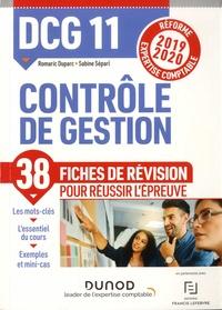Claude Alazard et Sabine Sépari - DCG 11 Contrôle de gestion - Réforme Expertise comptable, fiches de révision.