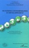 Claude Albagli et Sahondravololona Rajemison - Mutations contemporaines et développement.