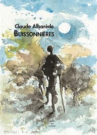 Claude Albarède - Buissonnières - L'espace et la brisure.