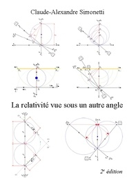 Claude-Alexandre Simonetti - La relativité vue sous un autre angle.
