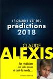 Claude Alexis - Le grand livre des prédictions.