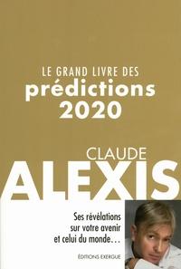 Claude Alexis - Le grands livre des prédictions.