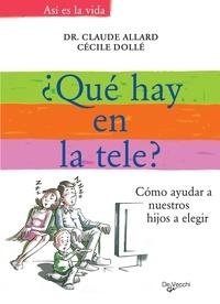 Claude Allard et Cécile Dollé - ¿Qué ponen en la tele?.