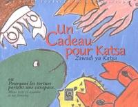 Claude Allard - Un Cadeau pour Katsa - Ou Pourquoi les tortues portent une carapace.