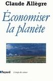 Claude Allègre - Economiser la planète.