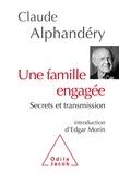 Claude Alphandéry - Une famille engagée - Secrets et transmission.