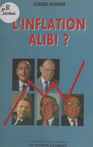 L'Inflation alibi ?