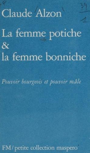 La Femme potiche et la femme bonniche. Pouvoir bourgeois et pouvoir mâle