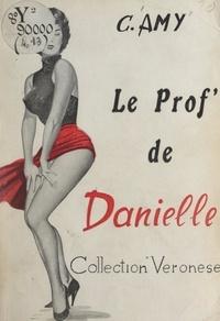 Claude Amy - Le prof' de Danielle.