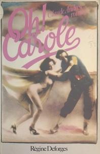 Claude Andresy - Oh ! Carole.