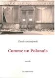 Claude Andrzejewski - Comme un Polonais.