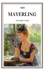Claude Anet - Mayerling.