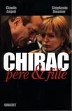 Claude Angeli - Chirac père & fille.