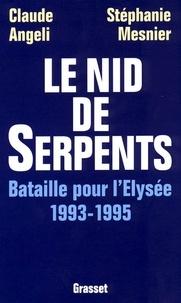 Claude Angeli et Stéphanie Mesnier - Le nid de serpents.