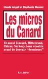 """Claude Angeli et Stéphanie Mesnier - Les micros du Canard - Et aussi Giscard, Mitterrand, Chirac, sarkozy, tous écoutés avant de devenir """"écouteurs""""."""