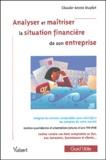 Claude-Annie Duplat - Analyser et maîtriser la situation financière de son entreprise.