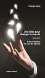Claude Anno - Des idées pour changer le monde.