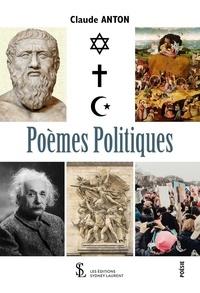 Claude Anton - Poèmes politiques.