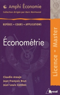 Claude Araujo et Jean-François Brun - Econométrie - Licence-Master.