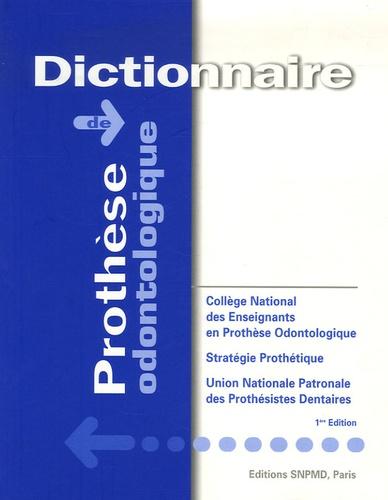 Claude Archien et Marcel Begin - Dictionnaire de prothèse odontologique.