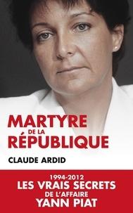Claude Ardid - Martyre de la République.
