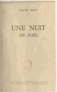 Claude Arlet - Une nuit de Noël.