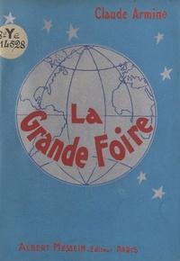 Claude Armine - La grande foire.