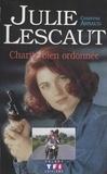 Claude Arnaud - Julie Lescaut  : Charité bien ordonnée.