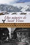 Claude Arnaud - Une mémoire de Saint Véran.