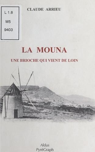 La mouna, une brioche qui vient de loin