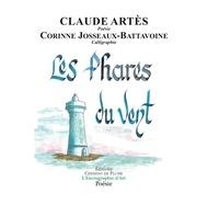 Claude Artes et Corinne Josseaux-Battavoine - Les phares du vent.
