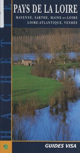 Pays de la Loire : Mayenne, Sarthe, Maine-et-Loire, Loire-Atlantique, Vendée