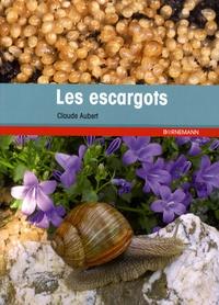 Claude Aubert - Les escargots.