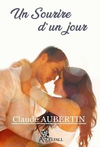 Claude Aubertin - Un Sourire d'un jour - 2020.