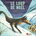 Claude Aubry et Pierre Pratt - Le loup de Noël. 1 CD audio MP3