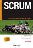 Claude Aubry - Scrum - Pour une pratique vivante de l'agilité.