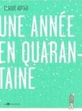 Claude Auchu - Une année en quarantaine.